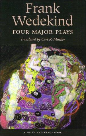 Frank Wedekind Four Major Plays  2000 edition cover