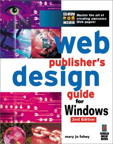 Web Publishers Design Guide for Windows  20th 1997 9781576101094 Front Cover