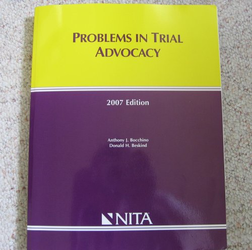 Problems in Trial Advocacy 2007th 2006 edition cover