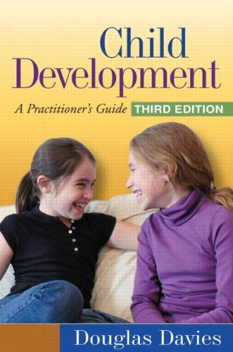 Child Development A Practitioner's Guide 3rd 2011 (Revised) edition cover