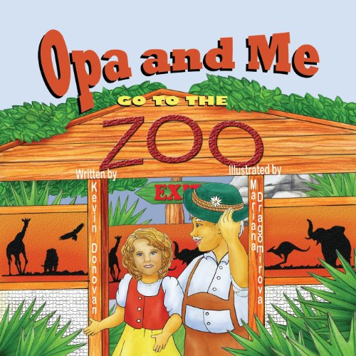 Opa and Me Go to the Zoo   2013 9781612252094 Front Cover