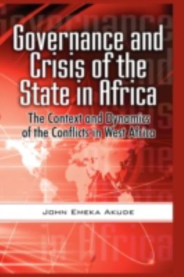 Governance and Crisis of the State in Africa   2009 edition cover