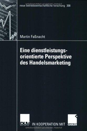 Eine Dienstleistungsorientierte Perspektive Des Handelsmarketing:   2003 edition cover