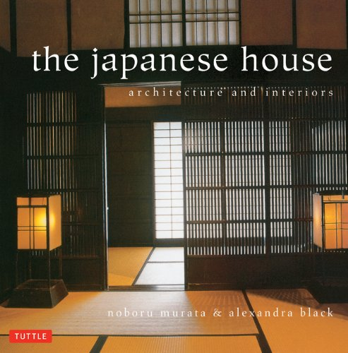 Japanese House Architecture and Interiors N/A edition cover