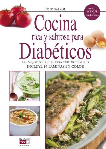 Cocina rica y sabrosa para diabeticos / Rich and tasty cuisine for diabetics:  2011 edition cover
