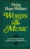 Words and Music A Selection from the Criticism and Occasional Pieces of Philip Hope-Wallace  1981 edition cover