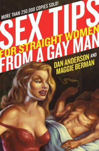 Sex Tips for Straight Women from a Gay Man  N/A 9780060989095 Front Cover