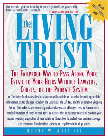 Living Trust The Failproof Way to Pass along Your Estate to Your Heirs 3rd 2003 (Reprint) 9780071387095 Front Cover