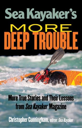 Sea Kayaker's More Deep Trouble   2014 9780071770095 Front Cover