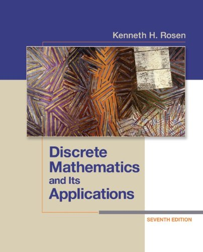 Discrete Mathematics and Its Applications  7th 2012 9780073383095 Front Cover