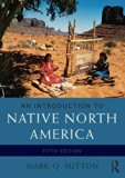 Introduction to Native North America  5th 2017 (Revised) 9780133814095 Front Cover