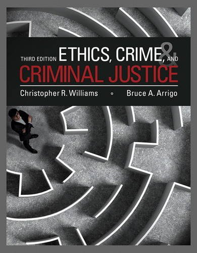 Ethics, Crime, and Criminal Justice  2019 edition cover