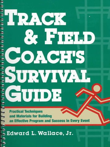 Track and Field Coach's Survival Guide   1997 edition cover