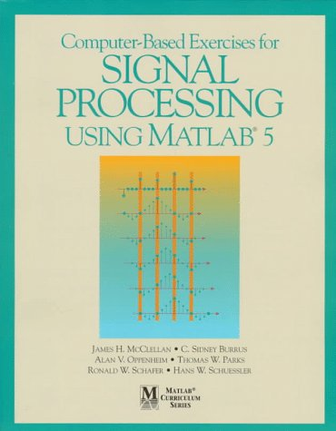 Computer-Based Exercises for Signal Processing Using Matlab 5   1998 edition cover