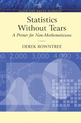 Statistics Without Tears A Primer for Non-Mathematicians 2nd 2004 9780205395095 Front Cover