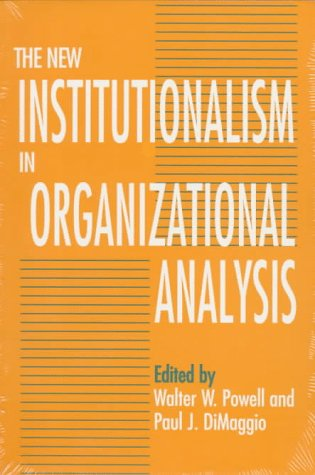 New Institutionalism in Organizational Analysis   1991 9780226677095 Front Cover
