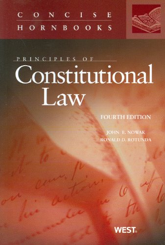 Principles of Constitutional Law, 4th  4th 2010 (Revised) edition cover
