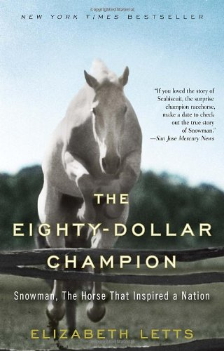 Eighty-Dollar Champion Snowman, the Horse That Inspired a Nation N/A 9780345521095 Front Cover