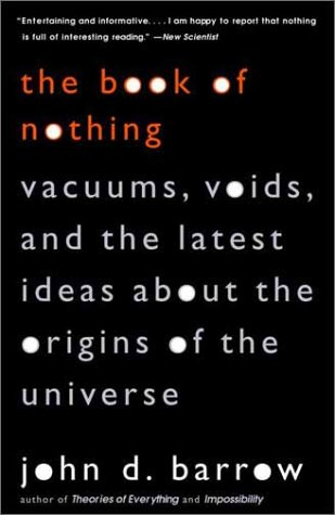 Book of Nothing Vacuums, Voids, and the Latest Ideas about the Origins of the Universe N/A 9780375726095 Front Cover