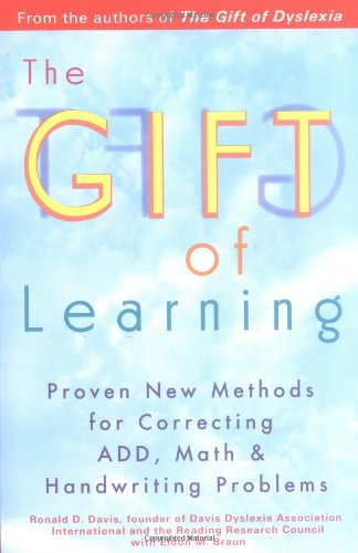 Gift of Learning Proven New Methods for Correcting ADD, Math and Handwriting Problems  2002 edition cover