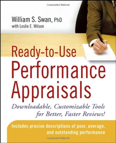 Ready-to-Use Performance Appraisals Downloadable, Customizable Tools for Better, Faster Reviews!  2007 edition cover