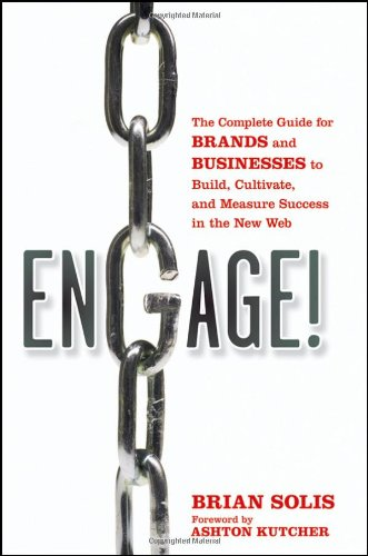 Engage! Brands and Businesses to Build, Cultivate, and Measure Success in the New Web  2010 edition cover