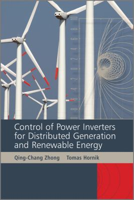 Control of Power Inverters in Renewable Energy and Smart Grid Integration   2012 edition cover