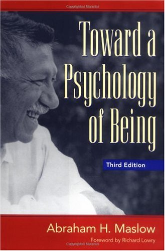 Toward a Psychology of Being  3rd 1999 (Revised) edition cover