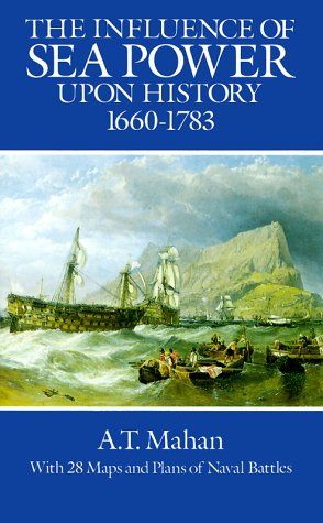 Influence of Sea Power upon History, 1660-1783  Reprint edition cover
