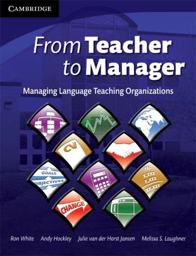 From Teacher to Manager Managing Language Teaching Organizations  2008 edition cover