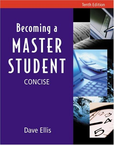Becoming a Master Student Concise Edition 10th 2004 9780618209095 Front Cover