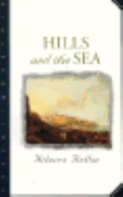 Hills and the Sea  N/A edition cover