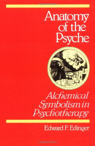 Anatomy of the Psyche Alchemical Symbolism in Psychotherapy N/A edition cover