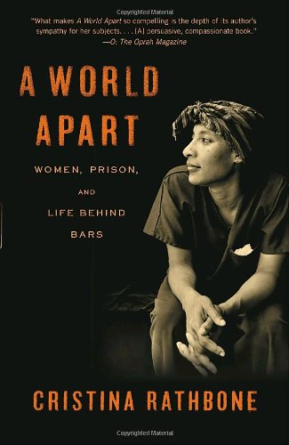 World Apart Women, Prison, and Life Behind Bars N/A edition cover