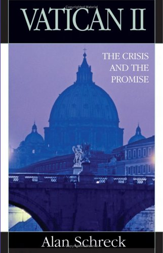 Vatican II The Crisis and the Promise  2005 edition cover