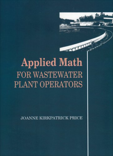 Applied Math for Wastewater Plant Operators   1998 (Student Manual, Study Guide, etc.) edition cover