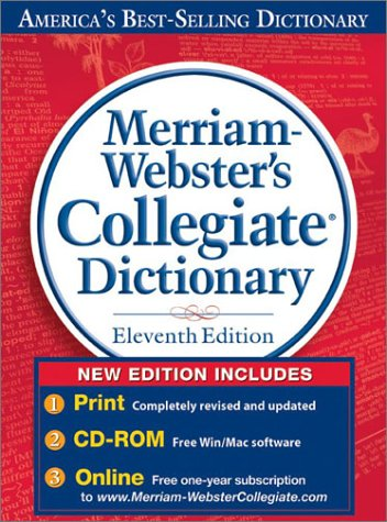 Merriam-Webster's Collegiate� Dictionary  11th 2014 (Revised) 9780877798095 Front Cover