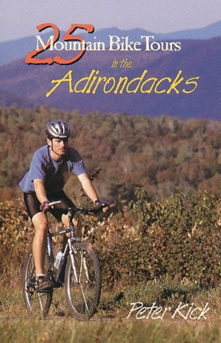 25 Mountain Bike Tours in the Adirondacks   1999 9780881504095 Front Cover