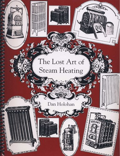 Lost Art of Steam Heating N/A edition cover