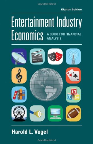 Entertainment Industry Economics A Guide for Financial Analysis 8th 1986 (Revised) edition cover