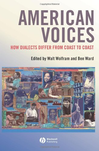 American Voices How Dialects Differ from Coast to Coast  2005 (Revised) 9781405121095 Front Cover