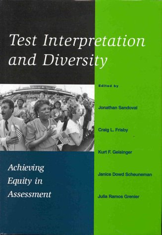 Test Interpretation and Diversity Achieving Equity in Assessment  1998 9781557985095 Front Cover