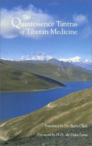Quintessence Tantras of Tibetan Medicine   1995 9781559390095 Front Cover