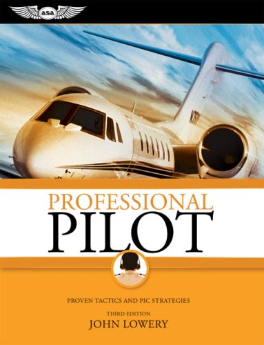 Professional Pilot Proven Tactics and PIC Strategies 3rd edition cover
