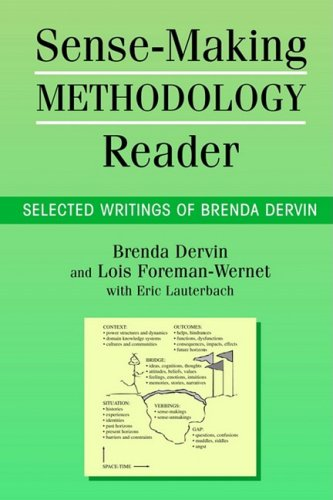 Sense-Making Methodology Reader: Selected Writings of Brenda Dervin 1st 2003 9781572735095 Front Cover