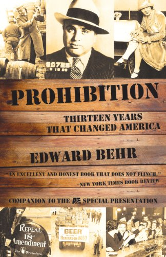 Prohibition Thirteen Years That Changed America  2011 edition cover