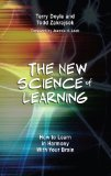 New Science of Learning How to Learn in Harmony with Your Brain  2013 edition cover