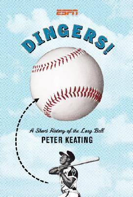 Dingers! A Short History of the Long Ball N/A 9781933060095 Front Cover