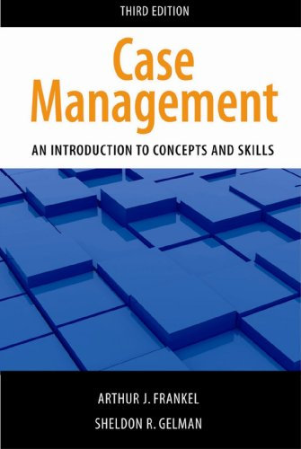 Case Management An Introduction to Concepts and Skills 3rd 2012 edition cover