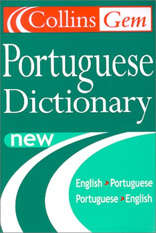 Collins Gem Portuguese Dictionary  3rd 2000 9780004724096 Front Cover